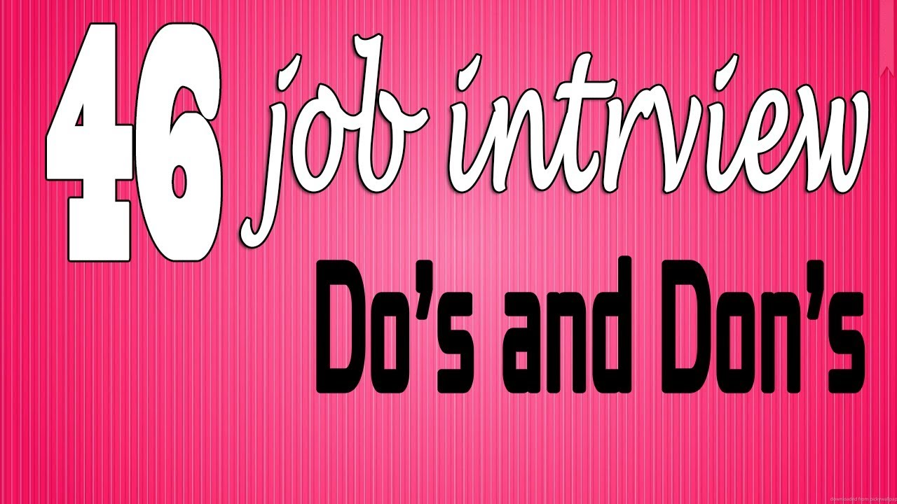interview dos and dont