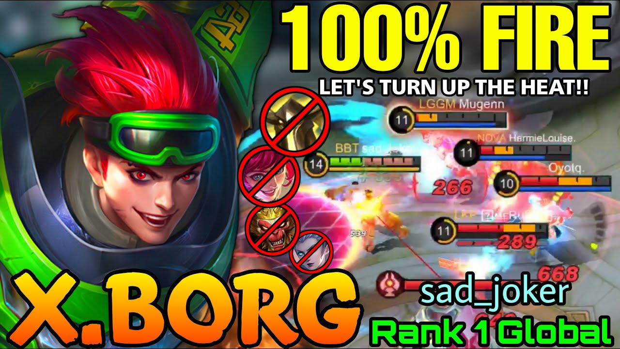 Download X-Borg 100% Fire! Let's turn up the heat!! - Top 1 Global X.Borg by sad_joker - MLBB