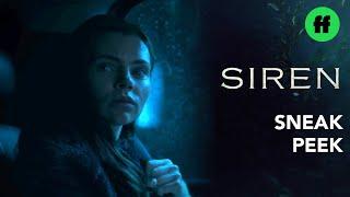 Siren Season 3 Finale | Sneak Peek: Ryn & Ben Go To Rescue Hope | Freeform