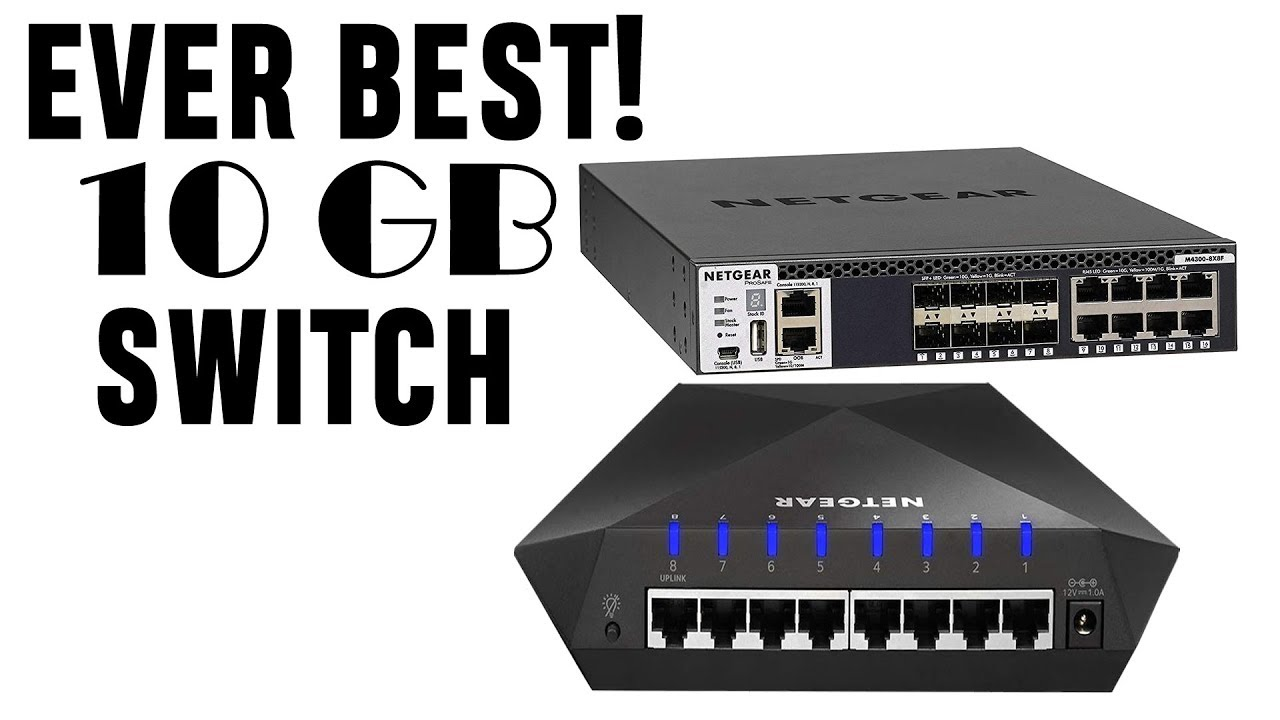 Best 10gb Switch 2020 Affordable Home Networking Youtube