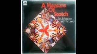 Jim Johnstone - A Measure of Scotch --- Side 1