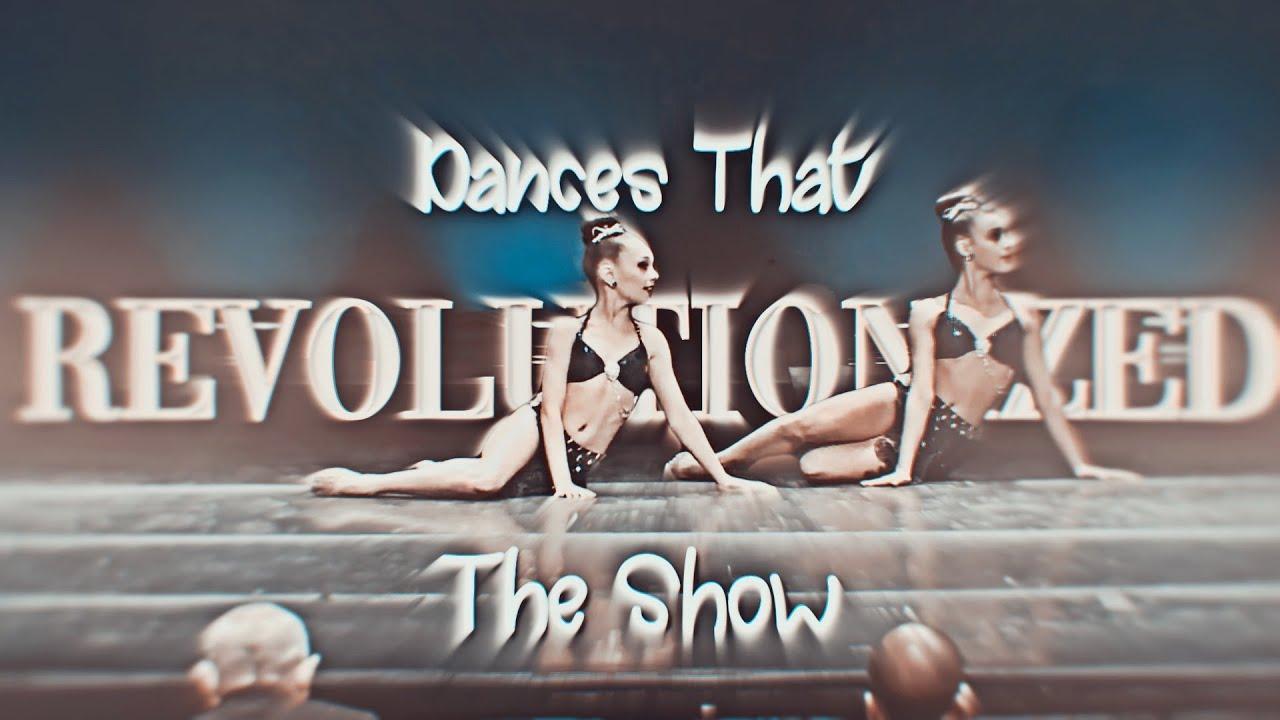 Dance Moms Dances That Revolutionized The Show || starxrays