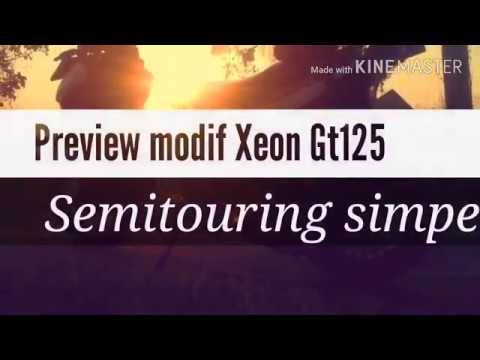 Preview modif Xeon Gt125 semitouring simpel