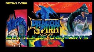 Battle of the Ports - Dragon Spirit - ドラゴンスピリット (Show #36)