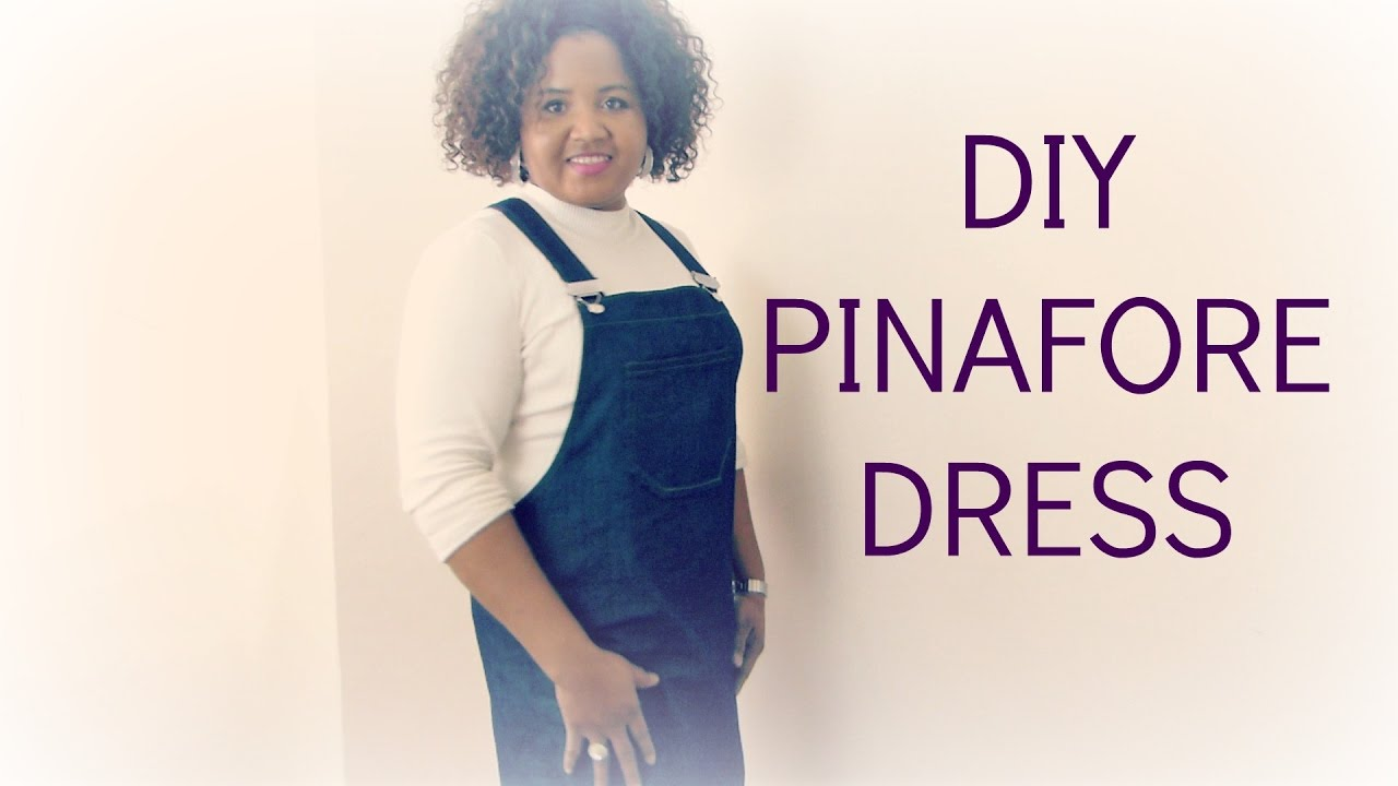 Diy pinafore dress /dungaree dress - YouTube