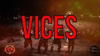Slayer - Vices  (Lyrics on Screen Video 🎤🎶🎸🥁)