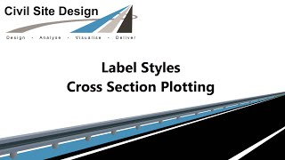 Civil Site Design - Cross Section Plots - Band Label Styles