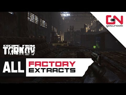 All Factory Extracts Locations - All PMC and SCAV Exits - Escape from Tarkov Beginners Guide