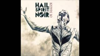 "Hail Spirit Noir - ""Satan is Time"""