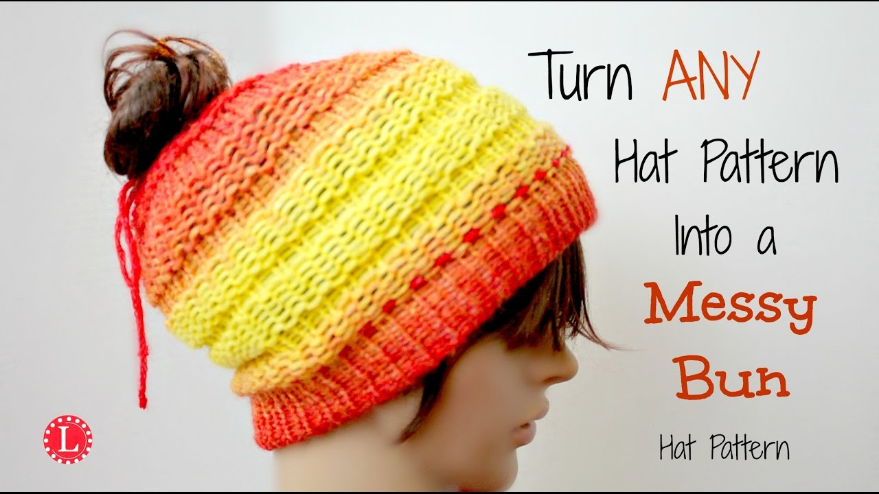 44e514402c7 LOOM KNIT - Turn ANY Hat Pattern into a Messy Bun Hat