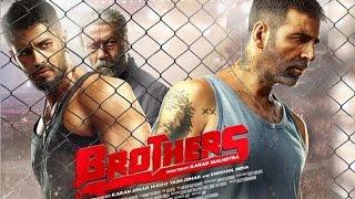 Brothers Trailer 2015 | Akshay Kumar, Jacqueline Fernandez, Sidharth Malhotra - First Look