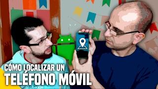 Cómo localizar un teléfono móvil - (Recomendación) - La red de Mario