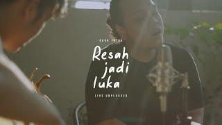 Daun Jatuh - Resah Jadi Luka (Unplugged Version)