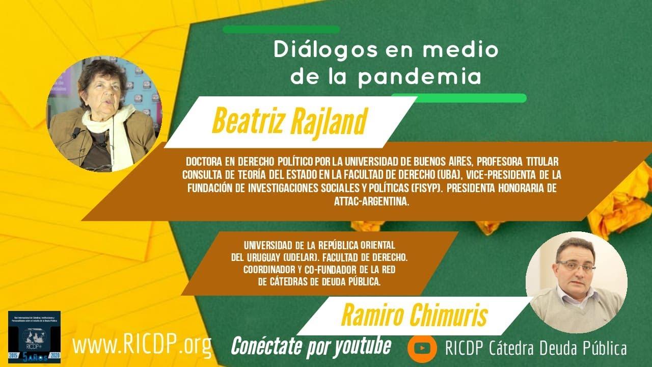 Diálogos en medio de la pandemia - Beatriz Rajland y Ramiro Chimuris