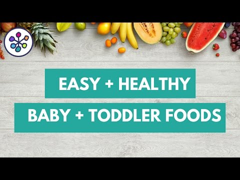 FB LIVE : Easy, Healthy Baby and Toddler Foods