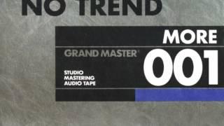 No Trend - More (Full Album)