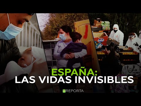 España: Las vidas invisibles - RT Reporta