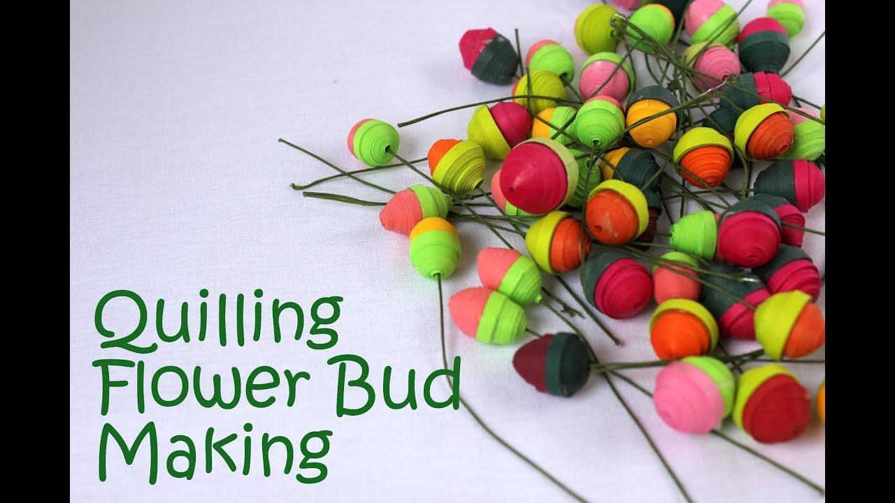 Quilling flower closed bud tutorial youtube youtube premium mightylinksfo