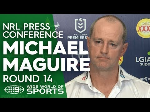 NRL Press Conference: Michael Maguire - Round 14 | NRL on Nine