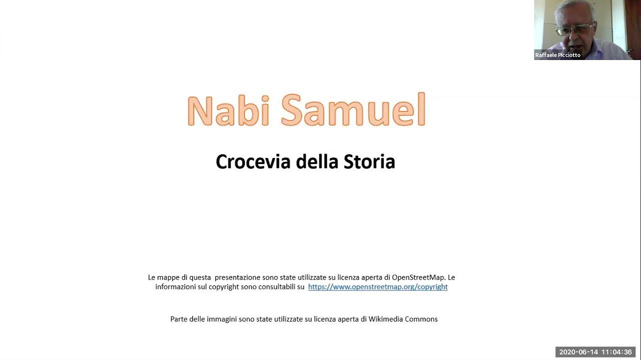 Nabi Samuel - Crocevia della Storia con Raffaele Picciotto