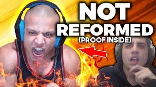 TYLER1 IS NOT REFORMED (Proof inside)