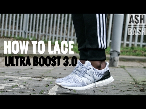 How To Lace Adidas Ultra Boost 3.0 | The Cool Way | Ash Bash