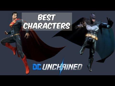 Best Characters in DC Unchained (Closed Beta)