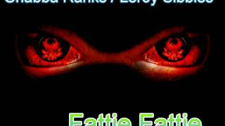 Shabba Ranks/Leroy Sibbles Fattie Fattie