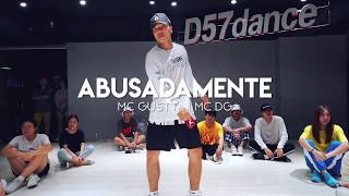 ABUSADAMENTE—MC GUSTTA, MC DG | Choreography By Duc Anh Tran | d57 dance studio