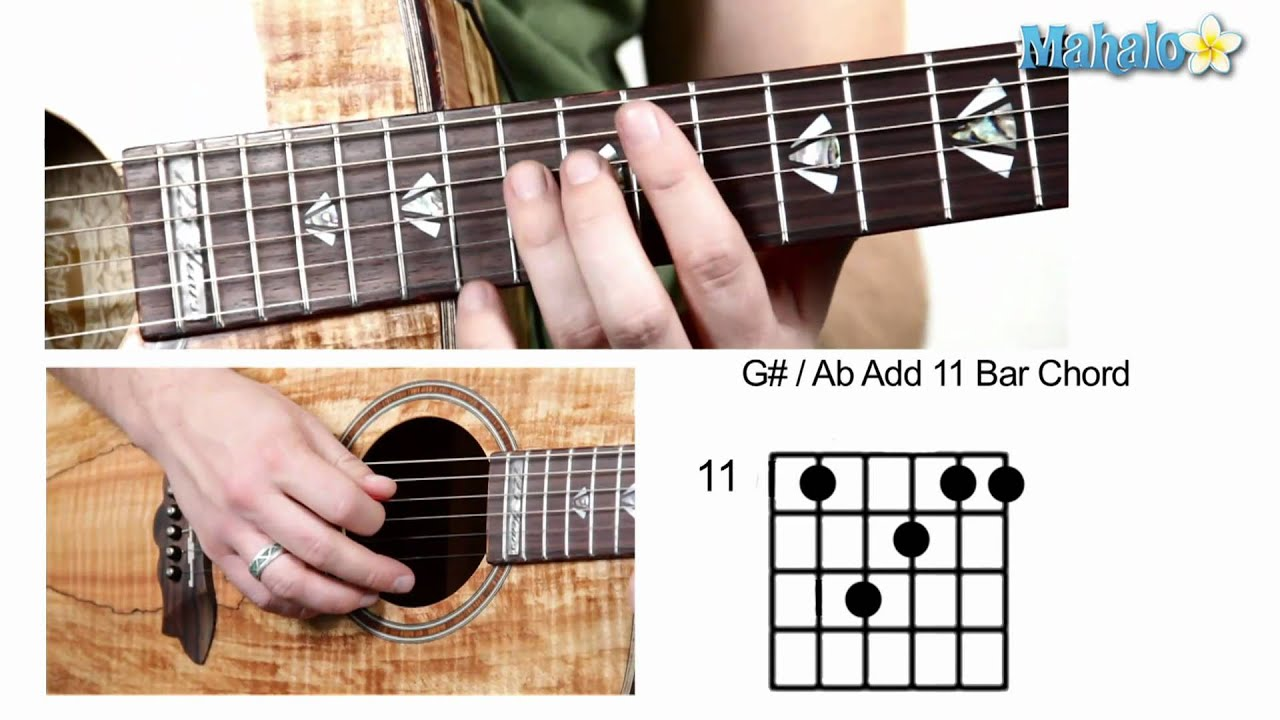 How to play g sharp a flat add 11 bar chord on guitar youtube how to play g sharp a flat add 11 bar chord on guitar hexwebz Gallery