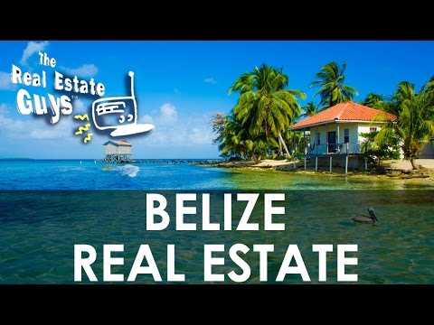Belize Real Estate - Market Spotlight for Investors