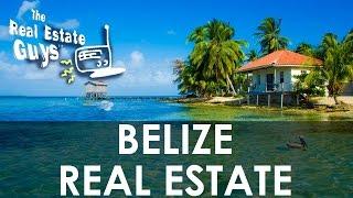 Belize Real Estate - Market Spotlight for Investors