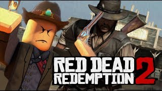 RED DEAD REDEMPTION 2 NO ROBLOX??? - Wild Revolvers