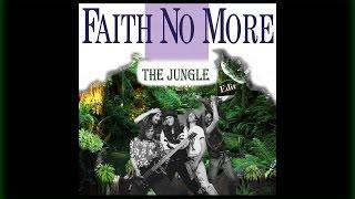 Faith No More - The Jungle (Edit-Ext.) #