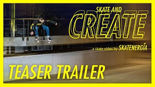 SKATE AND CREATE | Official Trailer [FULL HD]