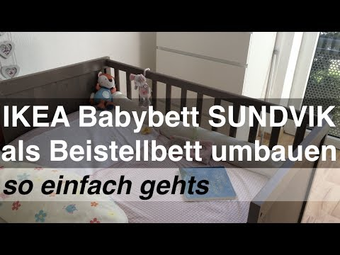ikea babybett sundvik als beistellbett umbauen so einfach gehts youtube. Black Bedroom Furniture Sets. Home Design Ideas