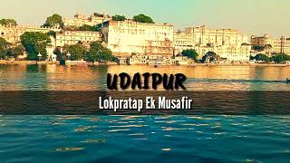 Best tourist place in rajasthan- Udaipur/Hyperlapse/City of Lakes/tourism/India/Royal City/Nature