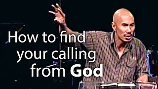 How to find your calling from God - Francis Chan
