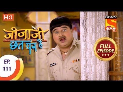 Jijaji Chhat Per Hai - Ep 111 - Full Episode - 12th June, 2018