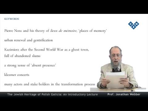 The Jewish Heritage of Polish Galicia: An Introductory Lecture, part 4