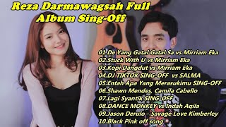 Sing-Off Reza Darmawangsah Full Album Terbaru - TikTok Songs