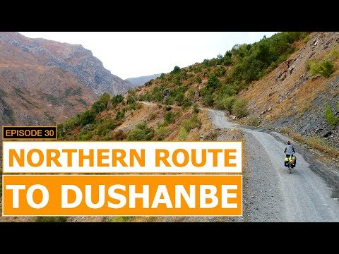 Northern Route To Dushanbe EP# 30 | Cycling The Silk Road