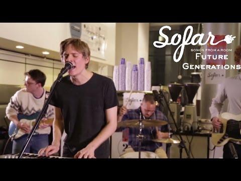 Future Generations - Stars | Sofar NYC