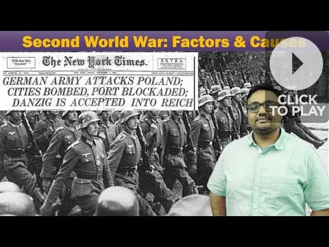 WH/WW2: Second World War- Factors and Causes Summary for UPSC General Studies Mains