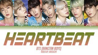 Gambar cover BTS (방탄소년단) - Heartbeat (Color Coded Lyrics Eng/Rom/Han/가사)
