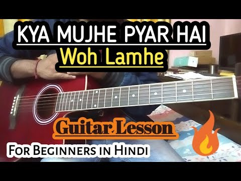 Kya Mujhe Pyaar Hai Guitar Cover Lesson  Woh Lamhe In Hindi Easy Beginners Tutorial