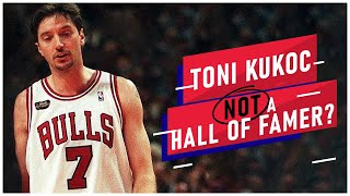 Why Toni Kukoc is NOT a Hall of Famer [WHAT REALLY HAPPENED]