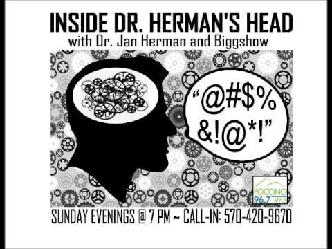 Inside Dr. Herman's Head #033 - January 22, 2017 - Nothing goes right ... ever