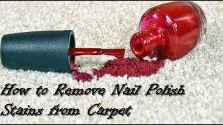 Remove Nail Polish from Carpet - Easiest Step- works 100%