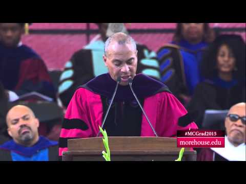 Morehouse College 2015 Commencement Address